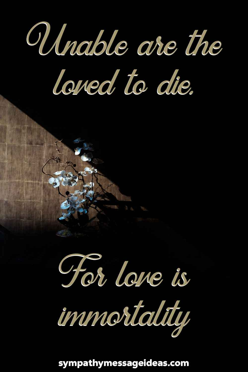 unable are the loved to die quote