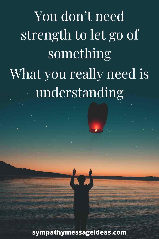 understanding to let go quote